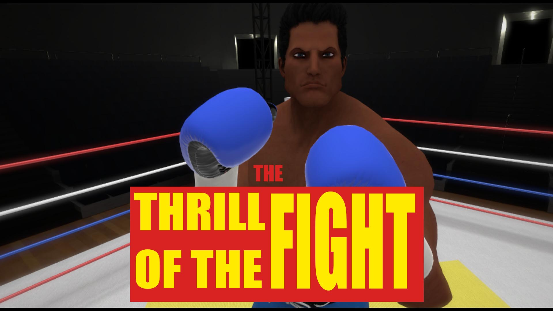 thrill of the fight
