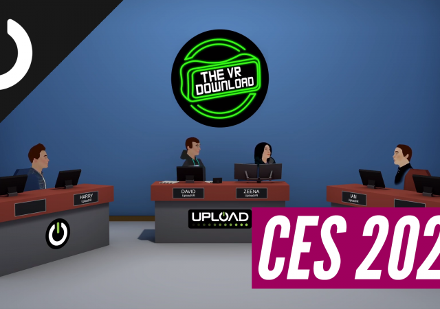 The VR Download CES 2020