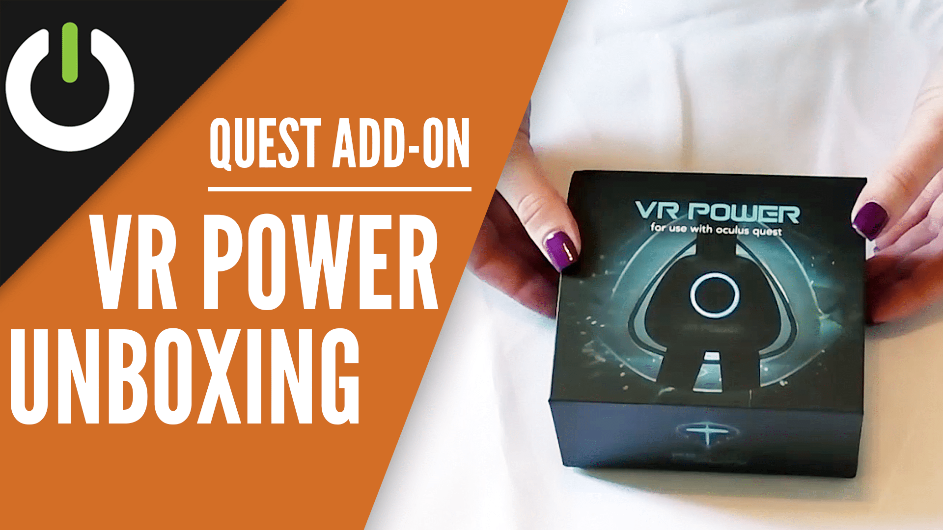 vr power unboxing