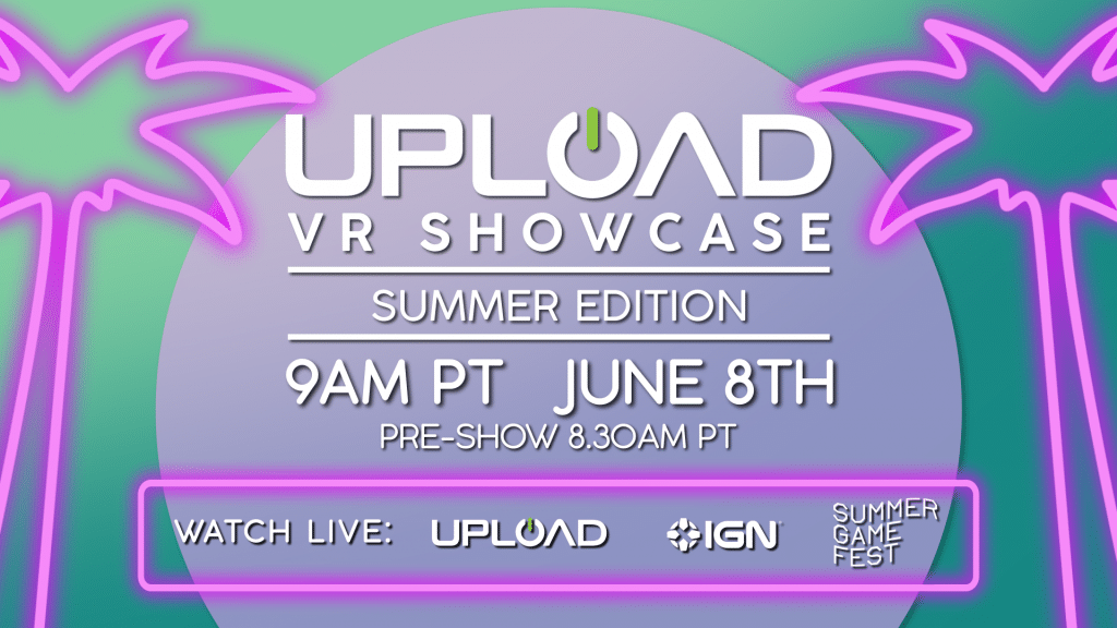 Upload VR Showcase Time Date Partners