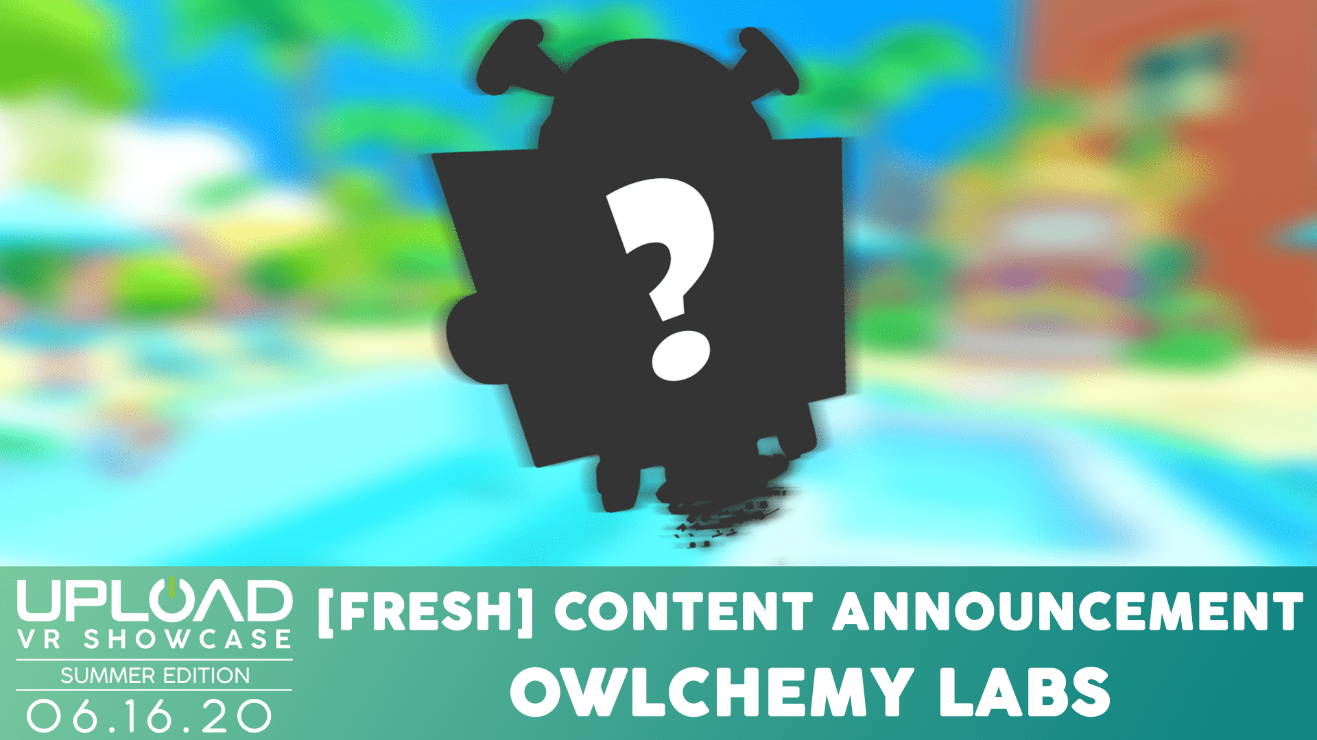 Prepare For A [FRESH] Content Reveal From Owlchemy Labs At The Upload VR Showcase: Summer Edition Tomorrow!