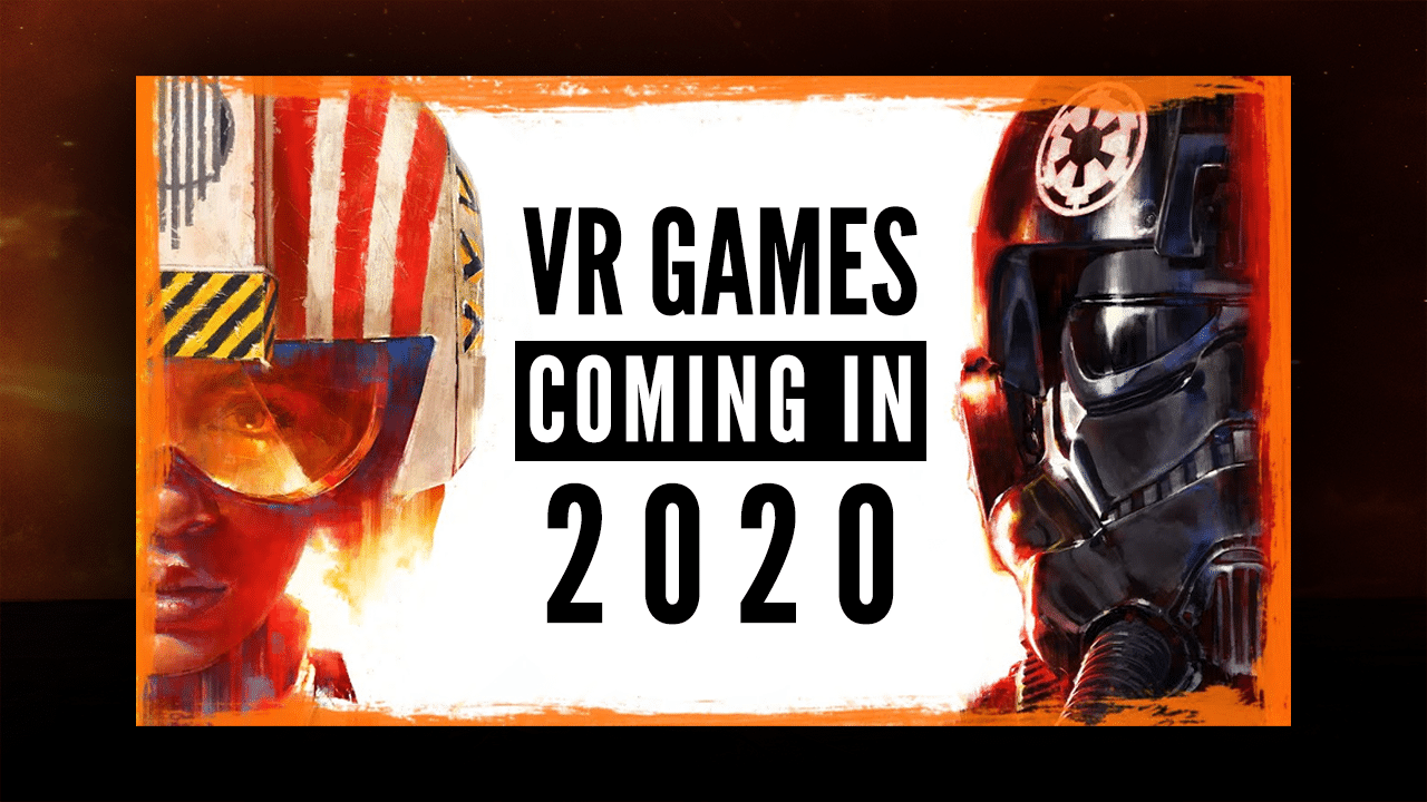 upcoming VR games 2020 new