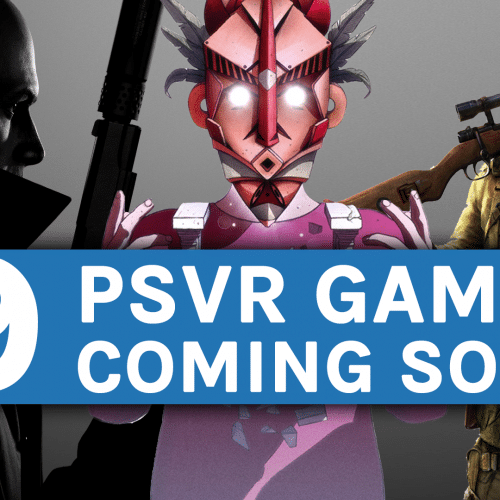 PSVR Games Coming Soon