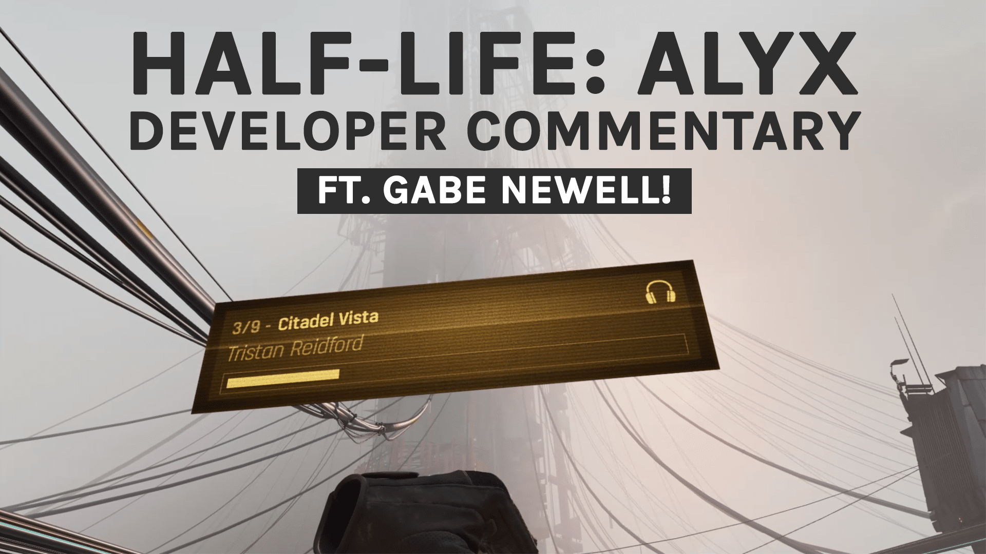 Half Life Alyx Developer Commentary