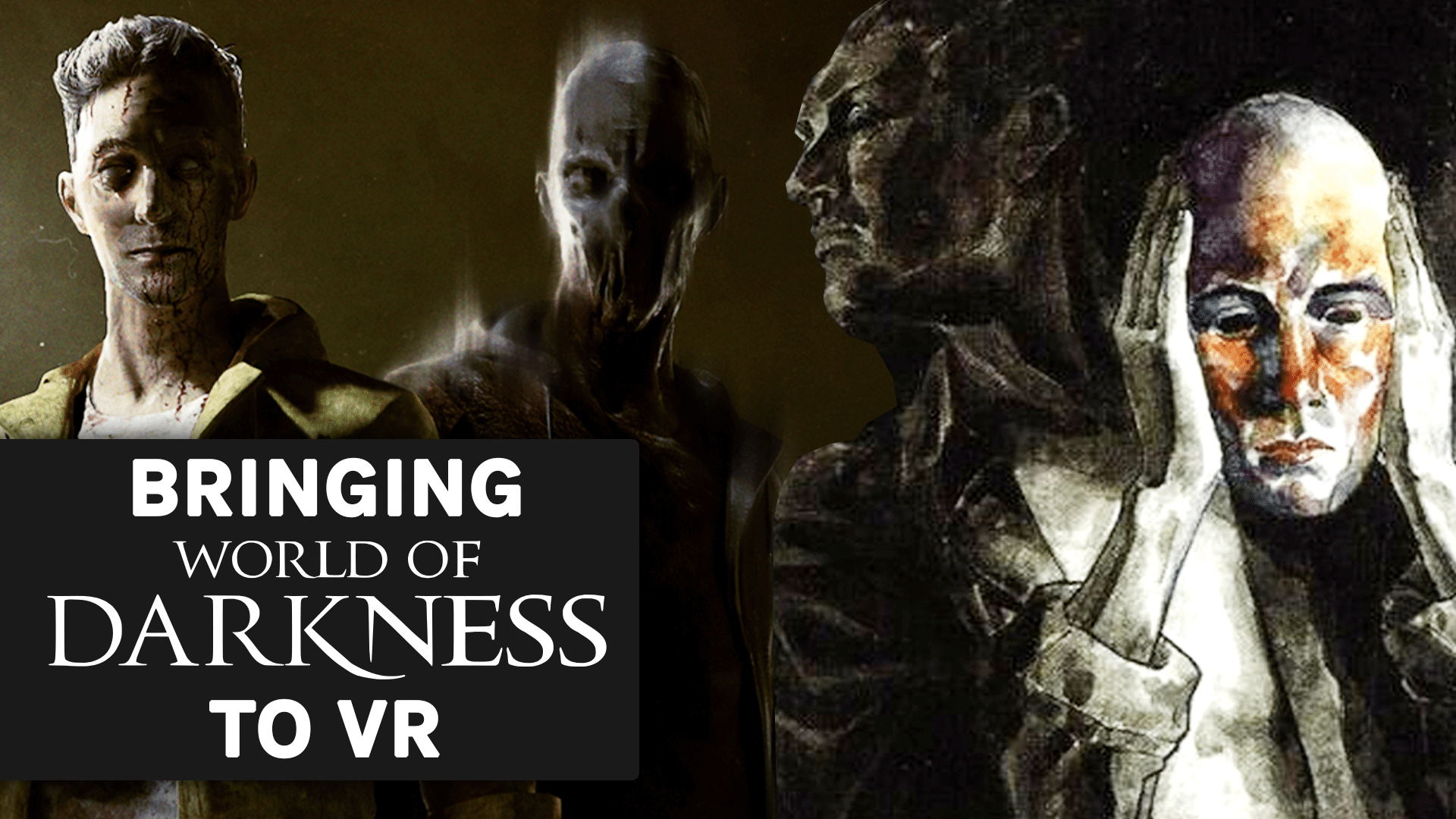bringing world of darkness to vr