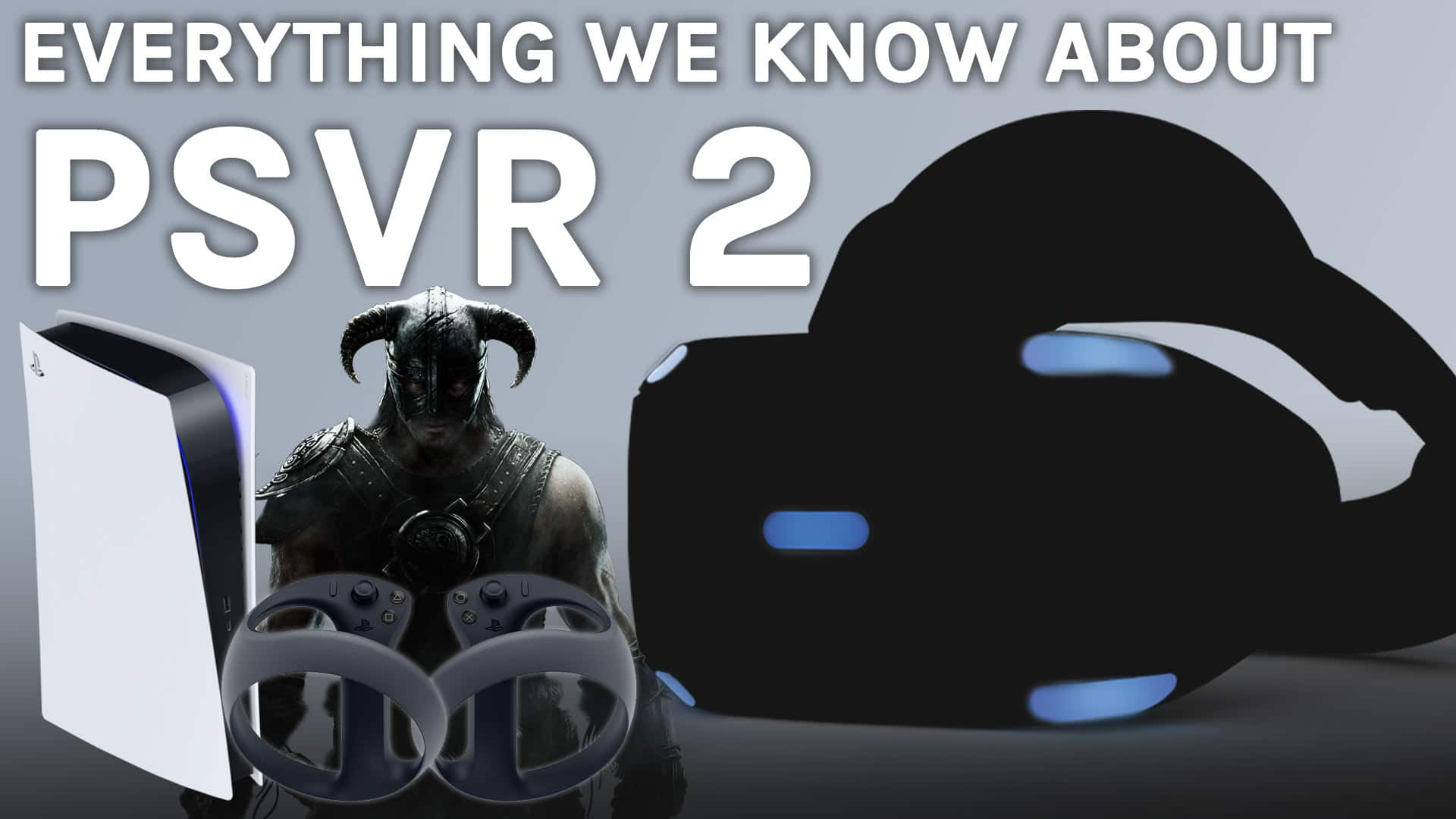 Everything We Know About PSVR 2 2021 YT