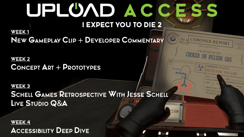 I Expect You To Die 2 Upload Access Schedule (1)